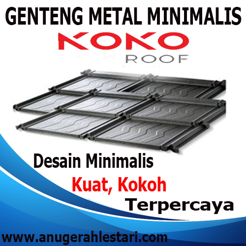 JUAL GENTENG METAL MINIMALIS KOKO ROOF TERMURAH 2019
